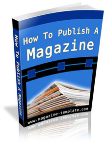 How to publish a magazine